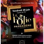 La Folie Passagère au Mas Merlet le vendredi 28 Juin